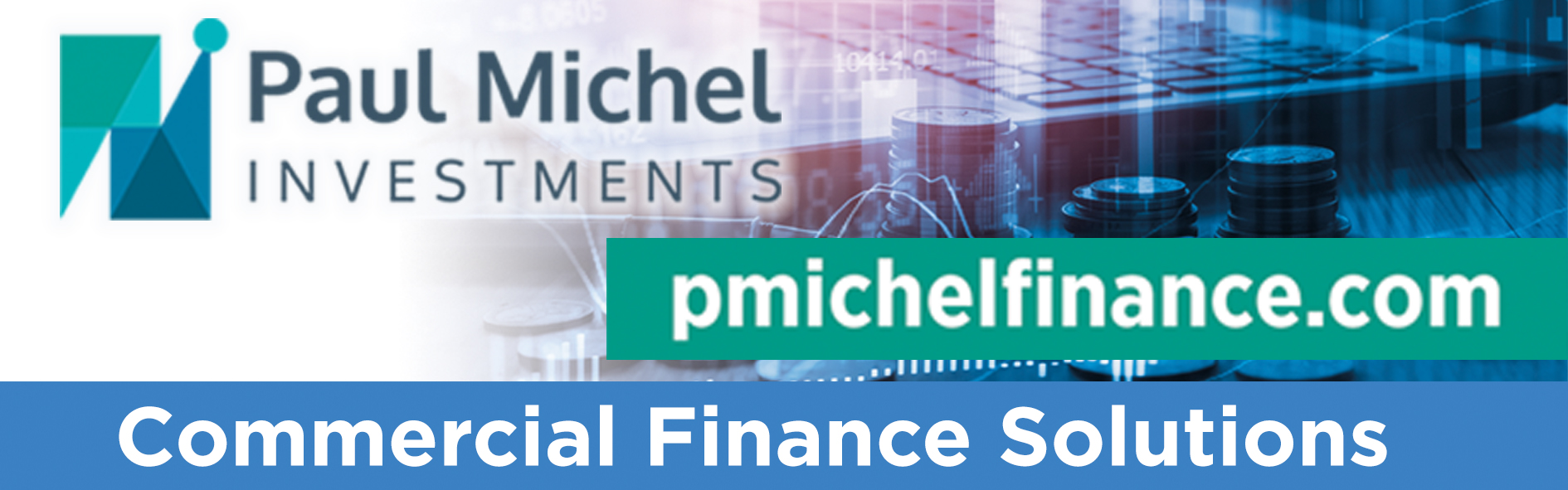 Paul Michel Finance Commercial Finance Solutions